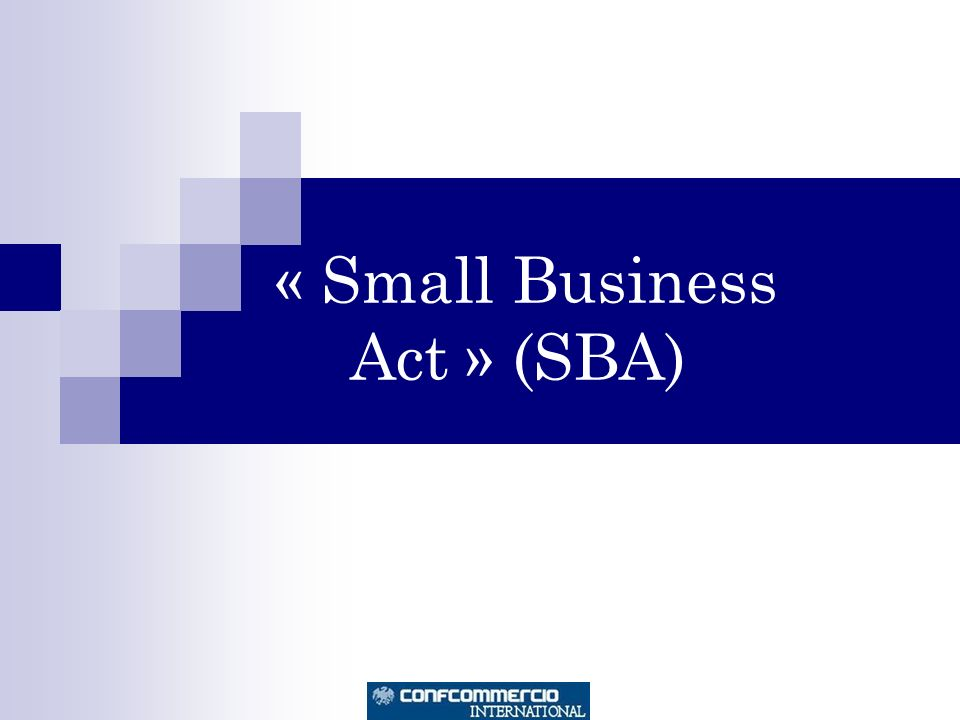« Small Business Act » (SBA)