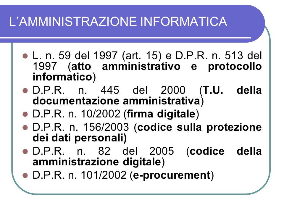 LAMMINISTRAZIONE INFORMATICA L.n. 59 del 1997 (art.