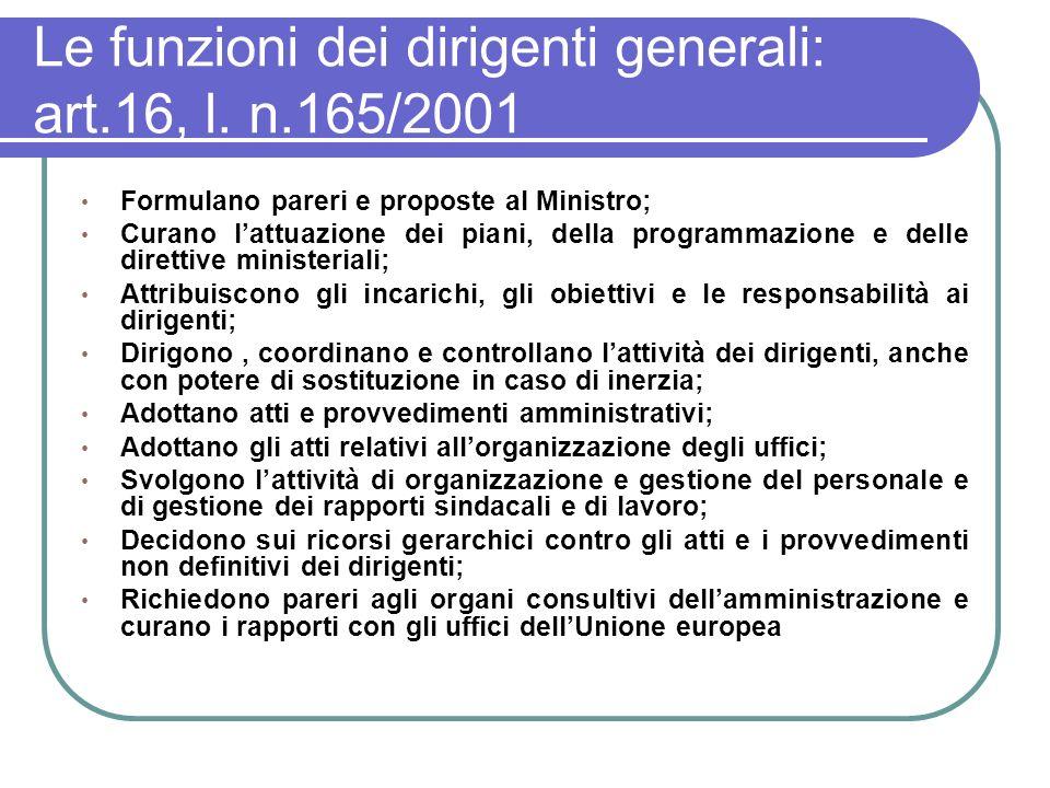 Le funzioni dei dirigenti generali: art.16, l.