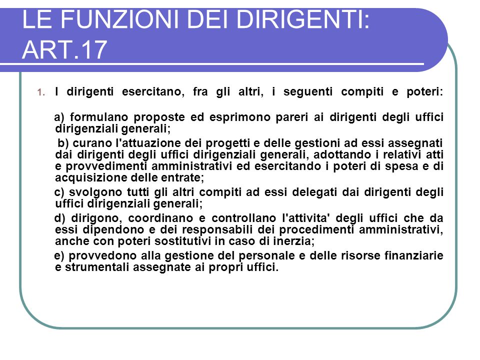 LE FUNZIONI DEI DIRIGENTI: ART.17 1.