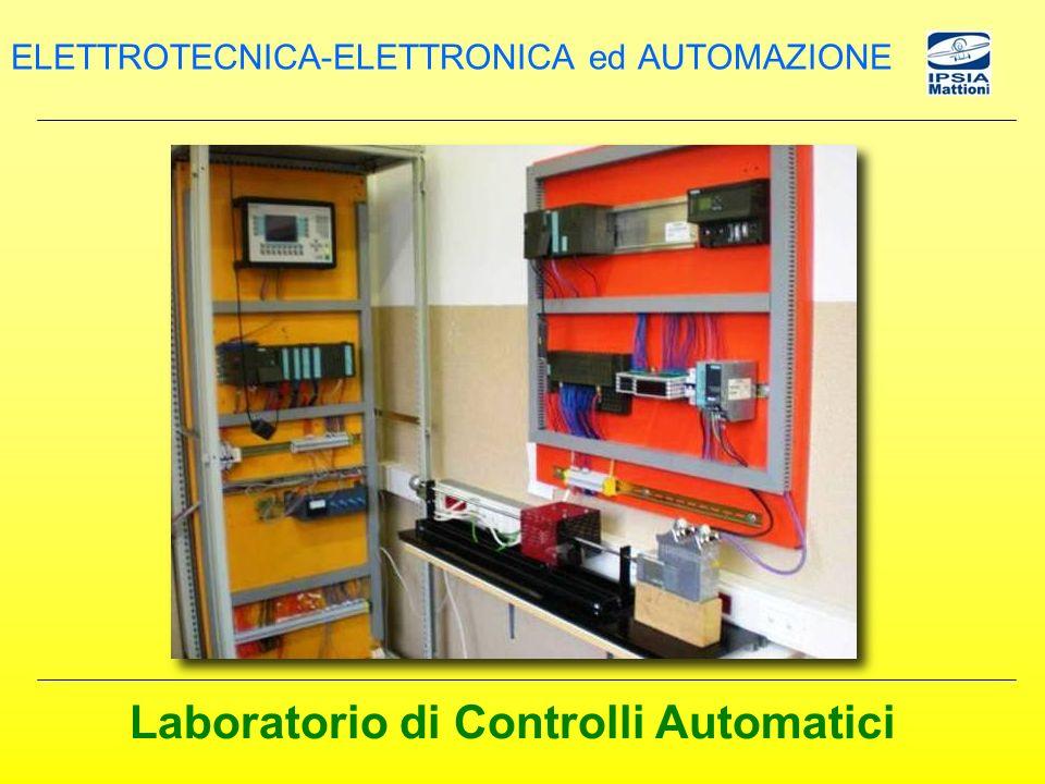 Laboratorio di Controlli Automatici ELETTROTECNICA-ELETTRONICA ed AUTOMAZIONE