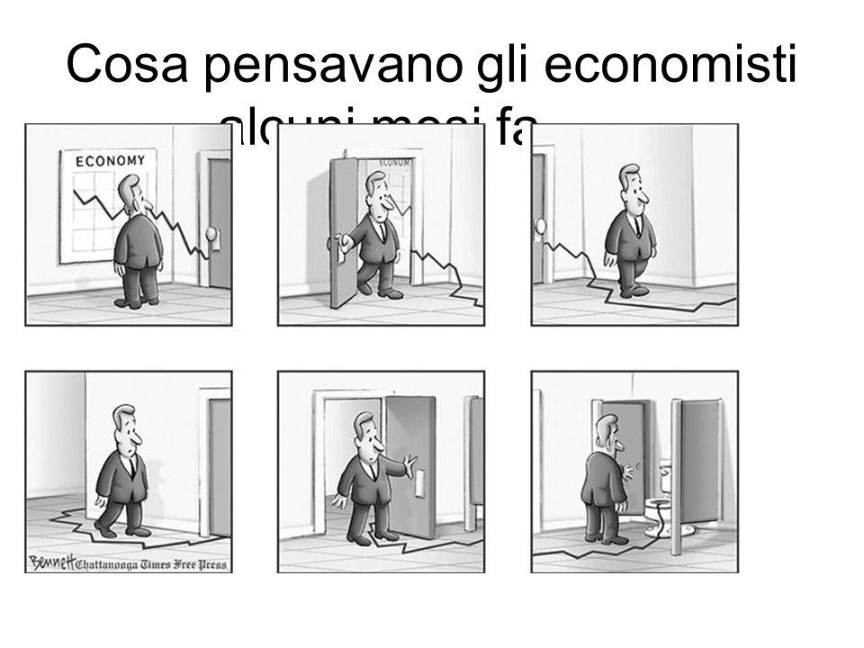 Cosa pensavano gli economisti alcuni mesi fa……