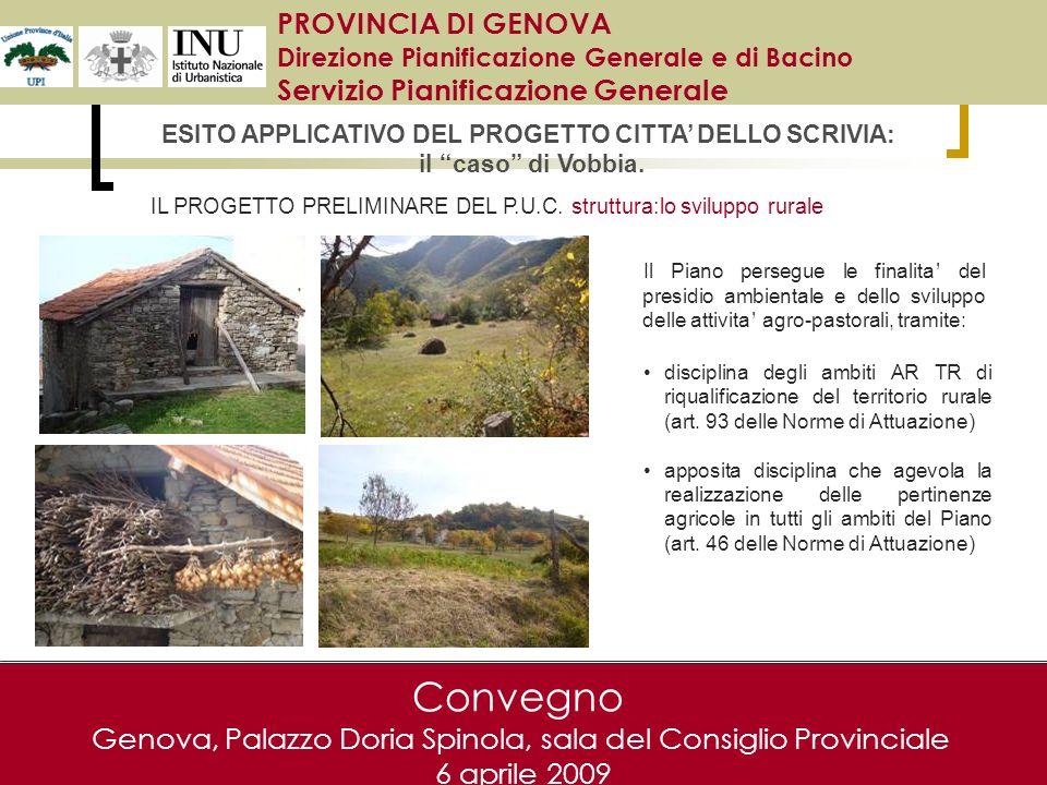 Convegno Genova, Palazzo Doria Spinola, sala del Consiglio Provinciale 6 aprile 2009 disciplina degli ambiti AR TR di riqualificazione del territorio rurale (art.