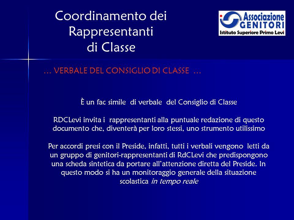 Coordinamento dei Rappresentanti di Classe È un fac simile di verbale del Consiglio di Classe RDCLevi invita i rappresentanti alla puntuale redazione