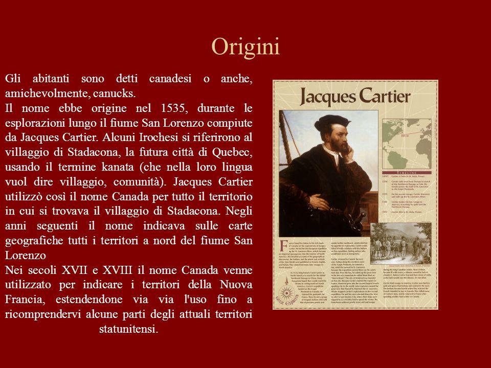 Origini Gli abitanti sono detti canadesi o anche, amichevolmente, canucks. Il nome ebbe origine nel 1535, durante le esplorazioni lungo il fiume San L