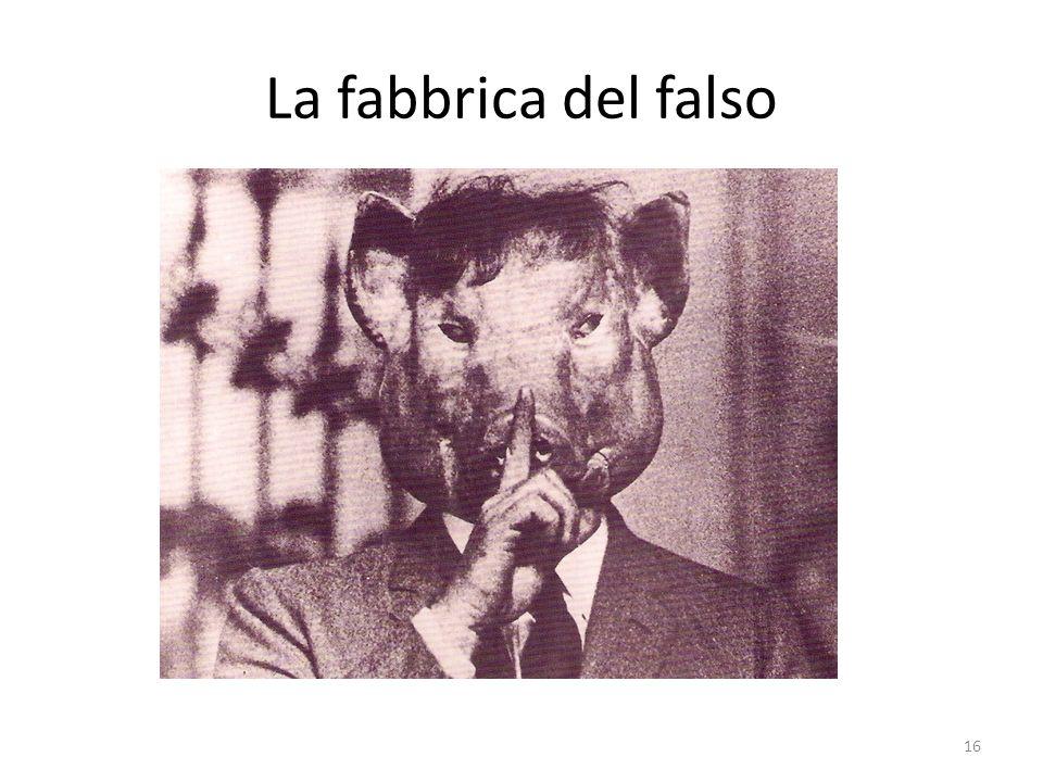 La fabbrica del falso 16