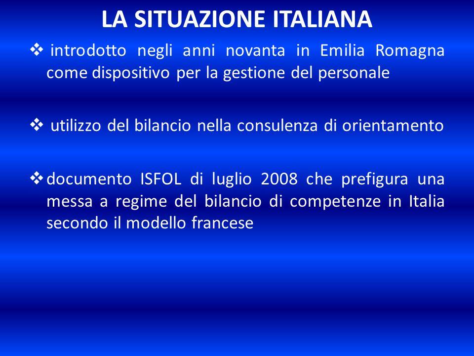 LA SITUAZIONE ITALIANA introdotto negli anni novanta in Emilia Romagna come dispositivo per la gestione del personale utilizzo del bilancio nella cons