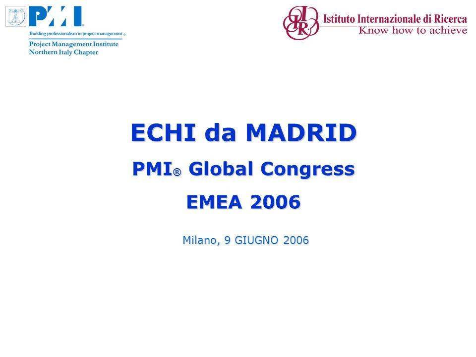 2 Alcuni numeri del Congresso PMI-EMEA 2006 più di 800 partecipanti (record EMEA), di cui 250 per la prima volta 10 aree tematiche ~ 70 presentazioni 4 speaker italiani di cui 2 del NIC
