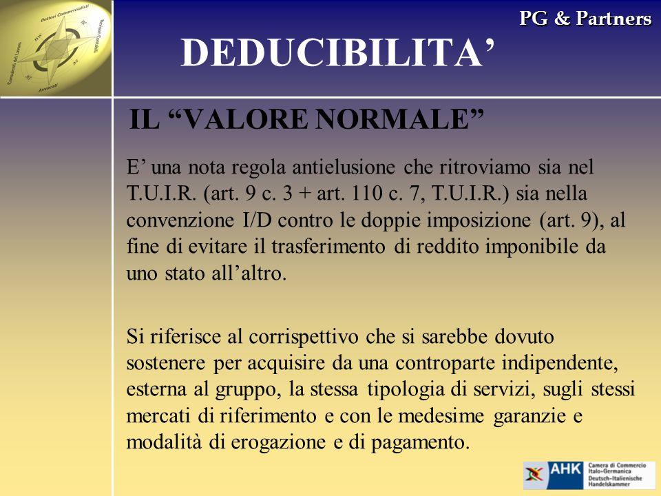 PG & Partners IL VALORE NORMALE E una nota regola antielusione che ritroviamo sia nel T.U.I.R. (art. 9 c. 3 + art. 110 c. 7, T.U.I.R.) sia nella conve