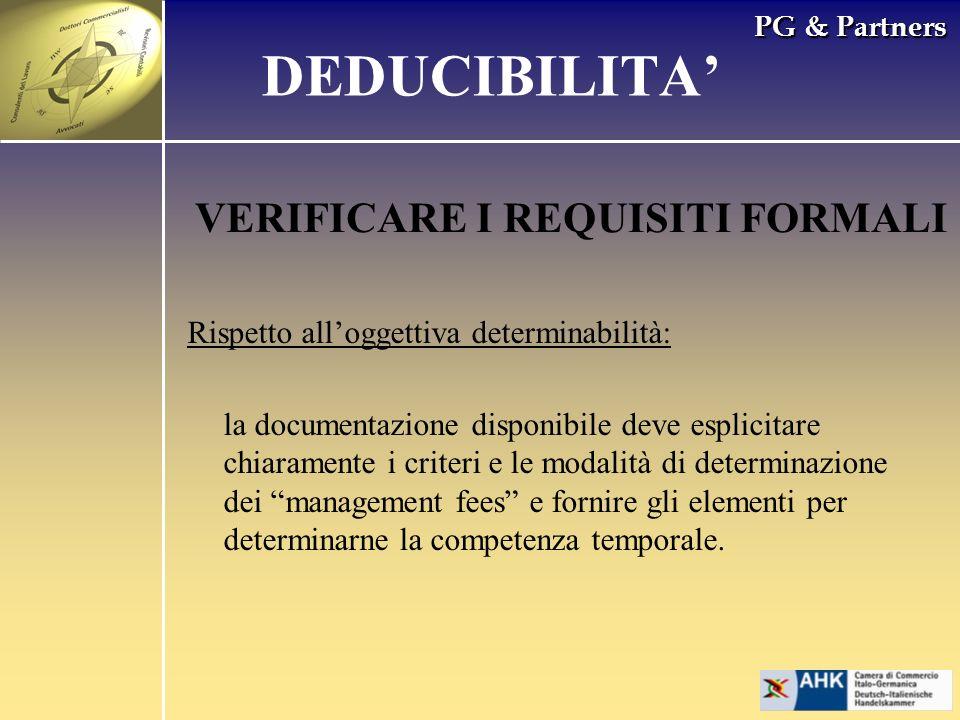 PG & Partners VERIFICARE I REQUISITI FORMALI Rispetto alloggettiva determinabilità: la documentazione disponibile deve esplicitare chiaramente i crite