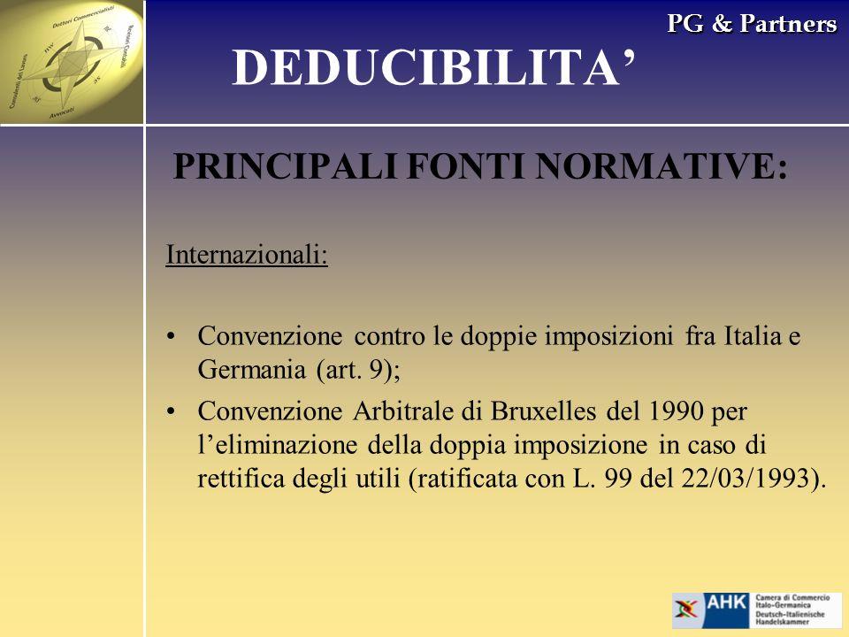 PG & Partners PRINCIPALI FONTI NORMATIVE: Internazionali: Convenzione contro le doppie imposizioni fra Italia e Germania (art. 9); Convenzione Arbitra