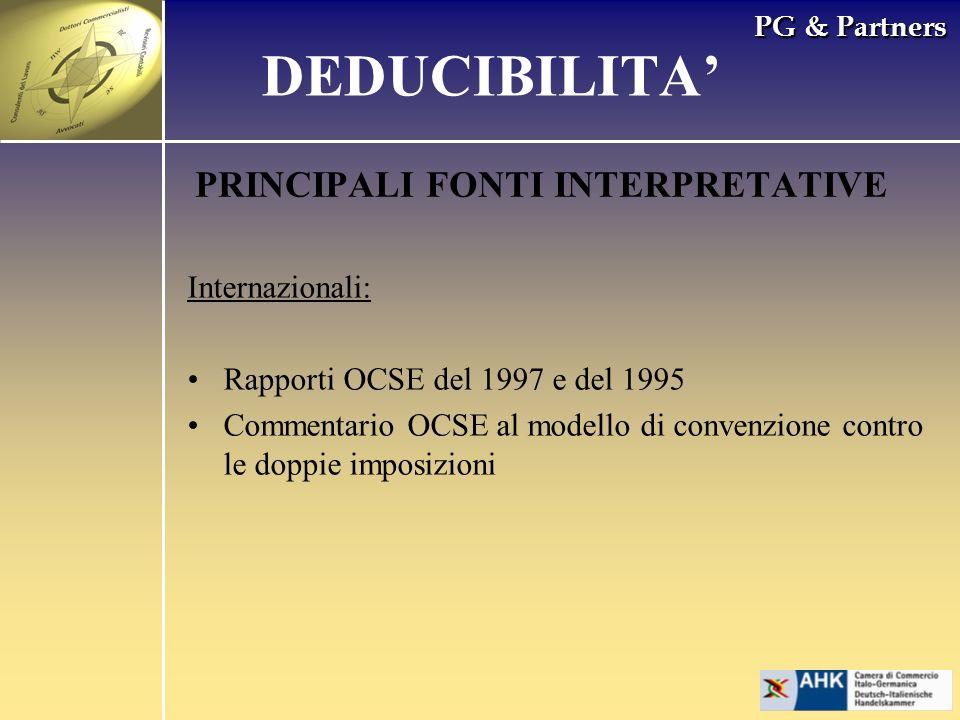 PG & Partners PRINCIPALI FONTI INTERPRETATIVE Internazionali: Rapporti OCSE del 1997 e del 1995 Commentario OCSE al modello di convenzione contro le d