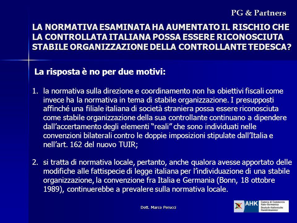 Dott. Marco Perucci LA NORMATIVA ESAMINATA HA AUMENTATO IL RISCHIO CHE LA CONTROLLATA ITALIANA POSSA ESSERE RICONOSCIUTA STABILE ORGANIZZAZIONE DELLA