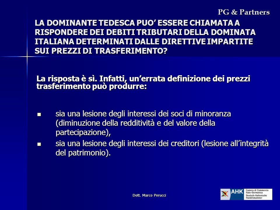 Dott. Marco Perucci PG & Partners sia una lesione degli interessi dei soci di minoranza (diminuzione della redditività e del valore della partecipazio