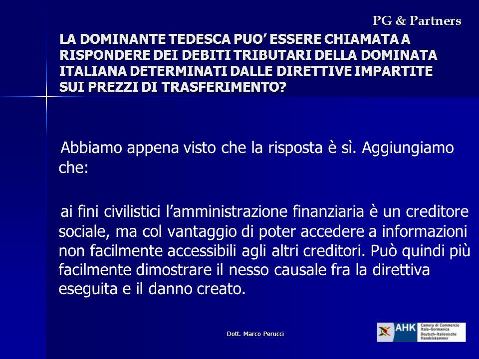 Dott. Marco Perucci LA DOMINANTE TEDESCA PUO ESSERE CHIAMATA A RISPONDERE DEI DEBITI TRIBUTARI DELLA DOMINATA ITALIANA DETERMINATI DALLE DIRETTIVE IMP