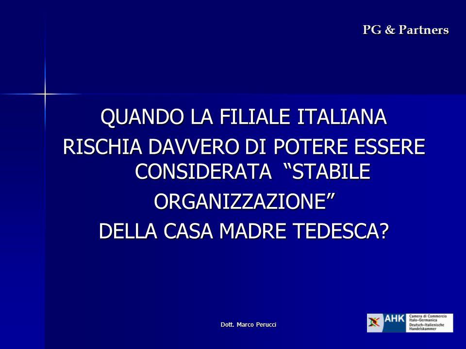 Dott. Marco Perucci PG & Partners QUANDO LA FILIALE ITALIANA RISCHIA DAVVERO DI POTERE ESSERE CONSIDERATA STABILE ORGANIZZAZIONE DELLA CASA MADRE TEDE