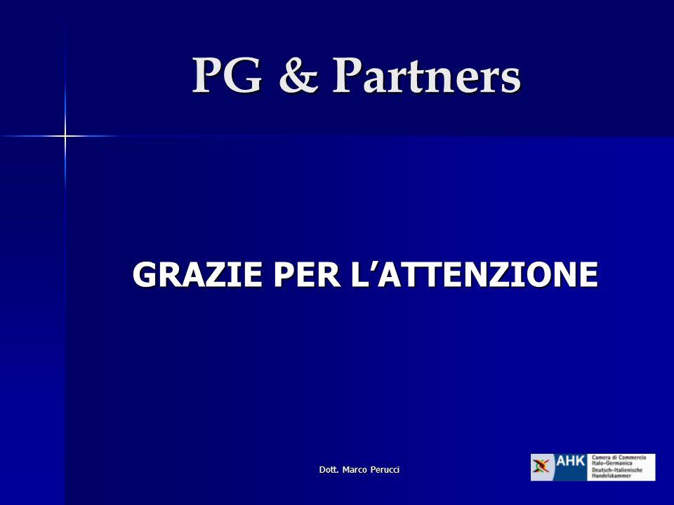Dott. Marco Perucci GRAZIE PER LATTENZIONE PG & Partners