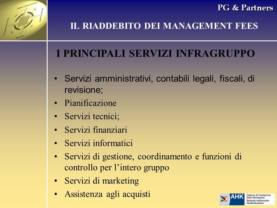 PG & Partners Servizi amministrativi, contabili legali, fiscali, di revisione; Pianificazione Servizi tecnici; Servizi finanziari Servizi informatici