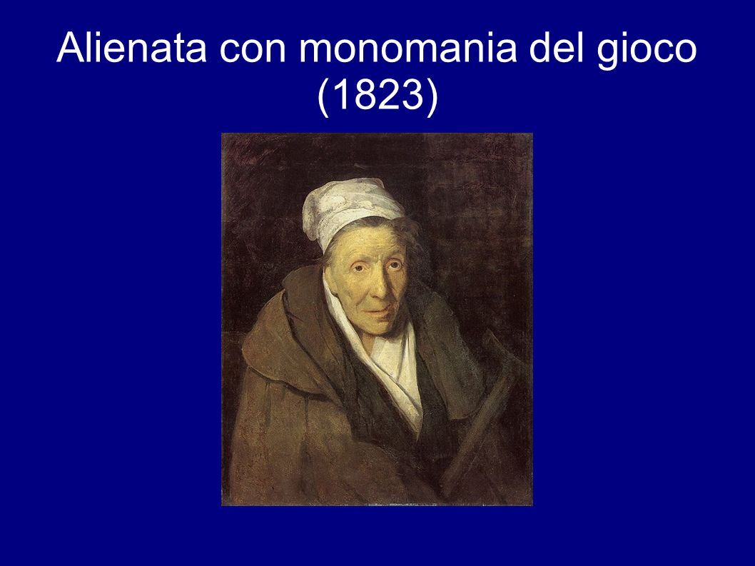 Alienata con monomania del gioco (1823)