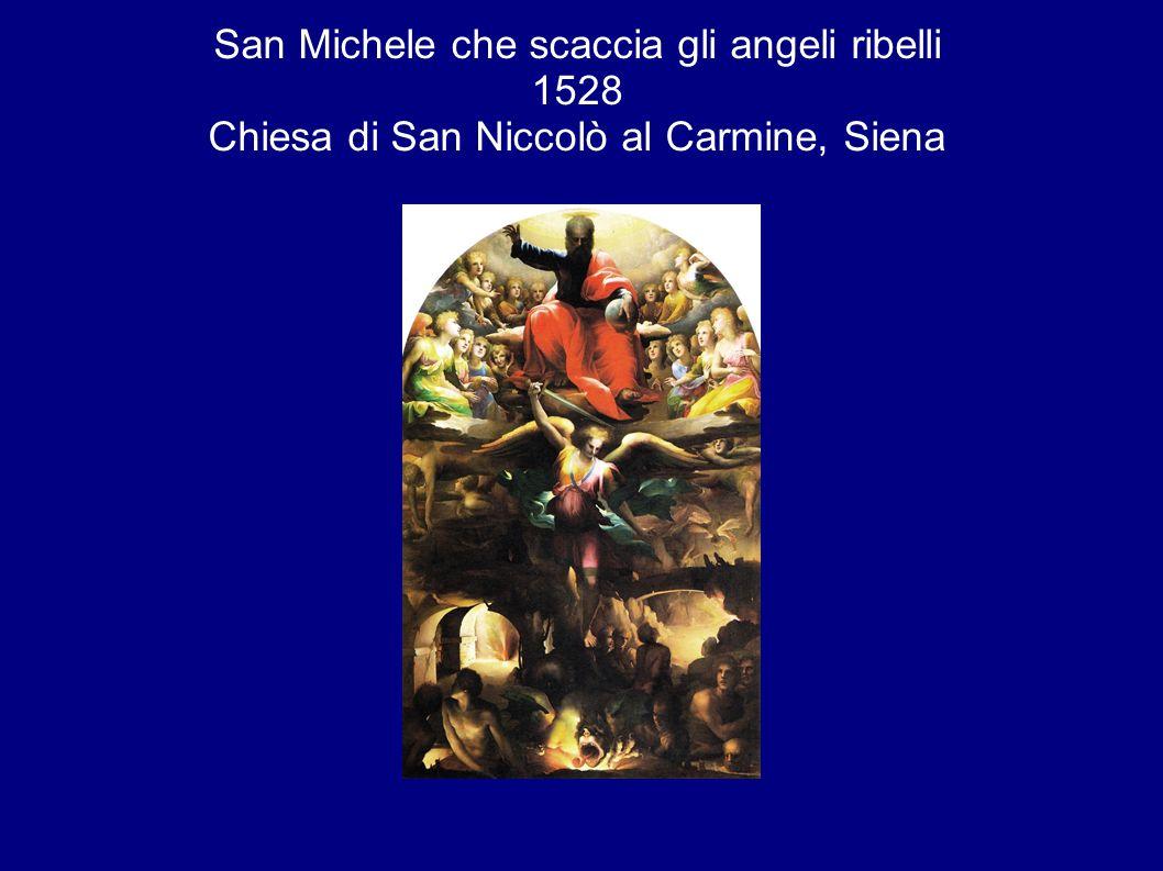 San Michele che scaccia gli angeli ribelli 1528 Chiesa di San Niccolò al Carmine, Siena