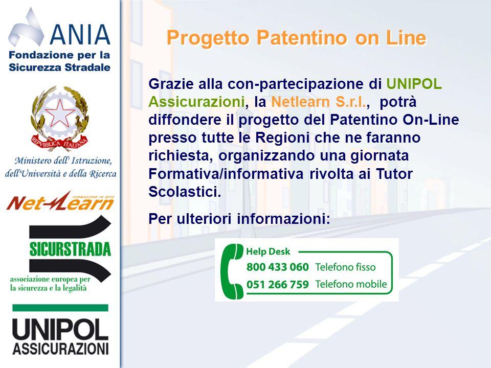 Grazie alla con-partecipazione di UNIPOL Assicurazioni, la Netlearn S.r.l., potrà diffondere il progetto del Patentino On-Line presso tutte le Regioni che ne faranno richiesta, organizzando una giornata Formativa/informativa rivolta ai Tutor Scolastici.