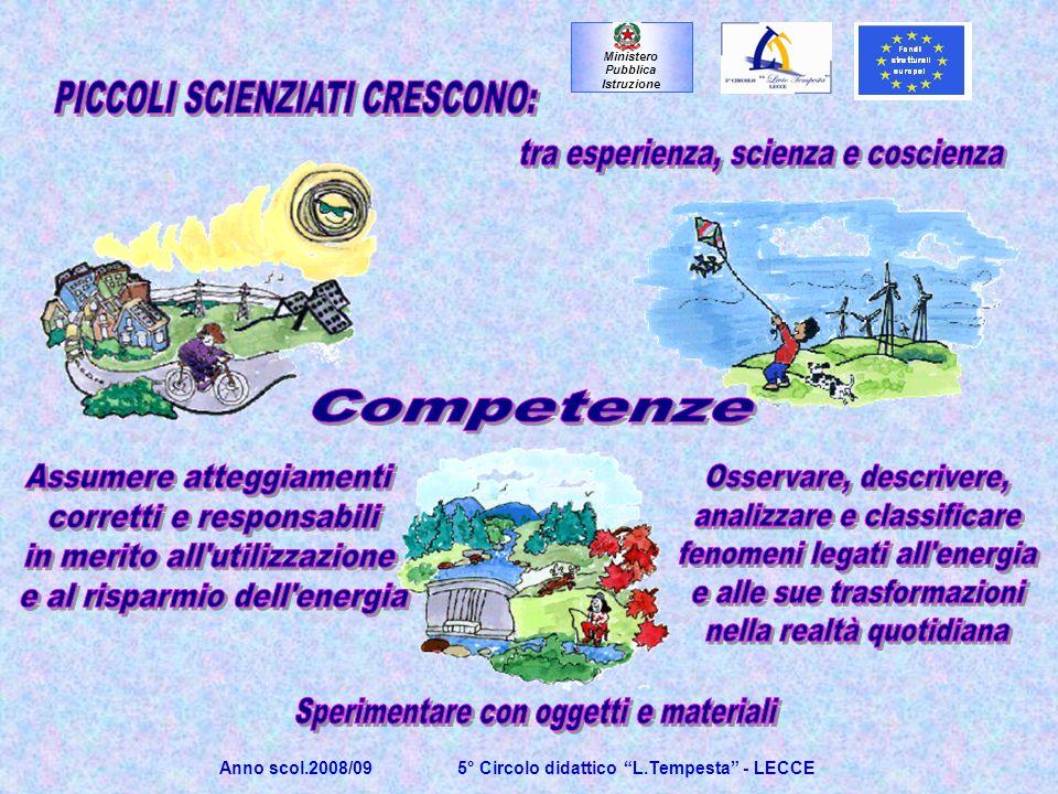 Anno scol.2008/09 5° Circolo didattico L.Tempesta - LECCE Ministero Pubblica Istruzione