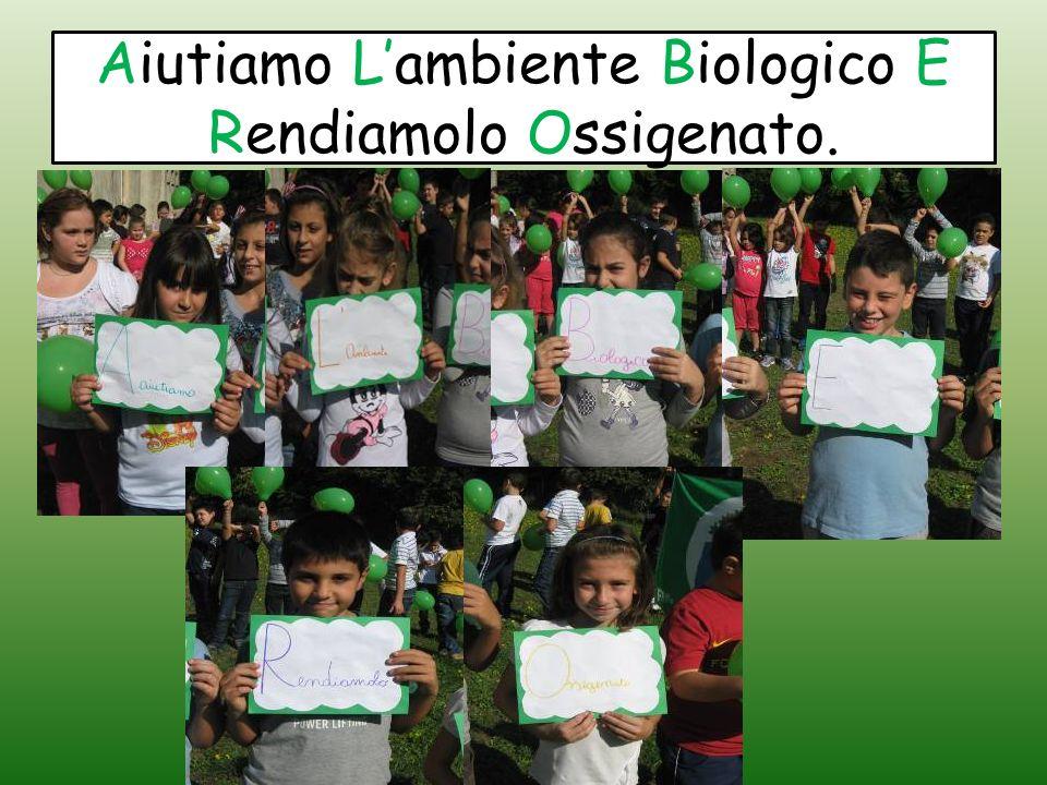 Aiutiamo Lambiente Biologico E Rendiamolo Ossigenato.