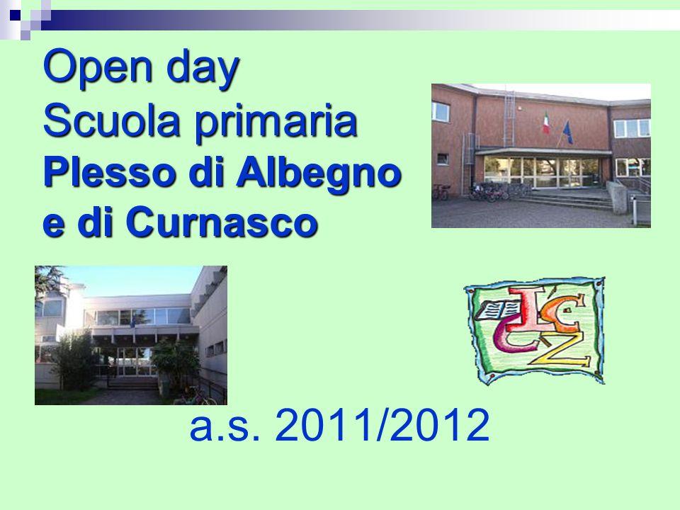 Open day Scuola primaria Plesso di Albegno e di Curnasco a.s. 2011/2012