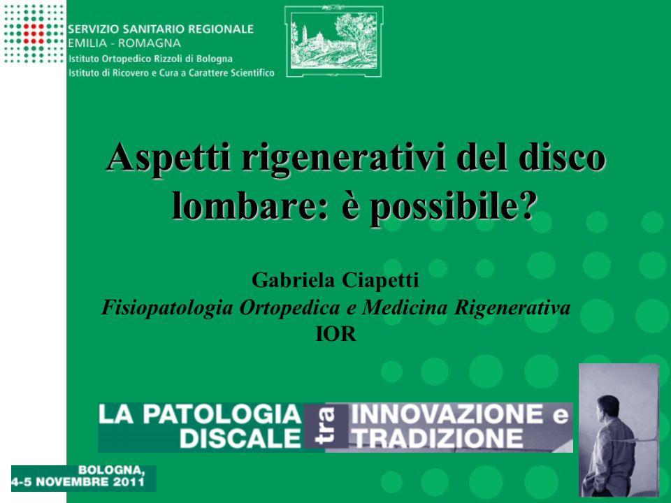 1 Aspetti rigenerativi del disco lombare: è possibile.