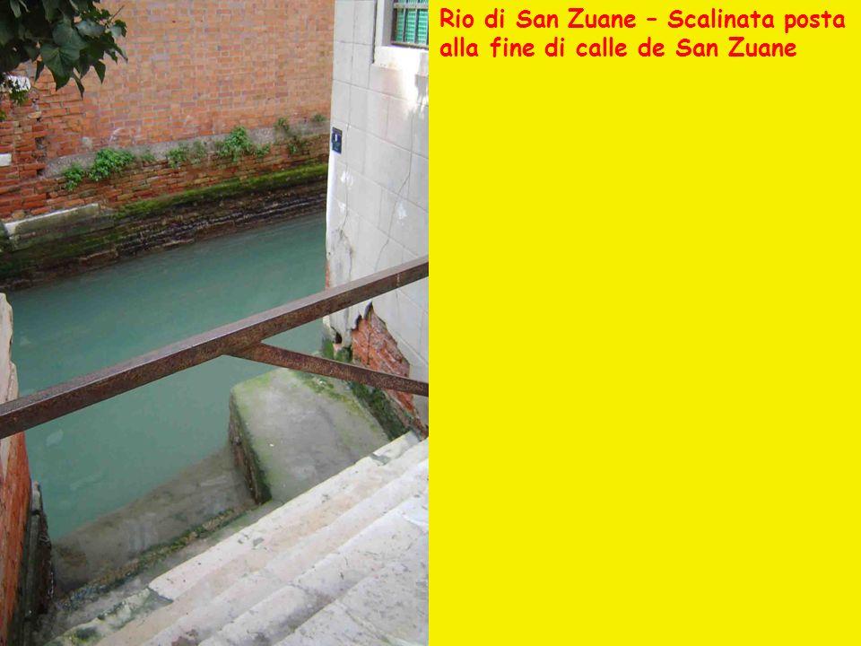 Rio di San Zuane – Scalinata posta alla fine di calle de San Zuane