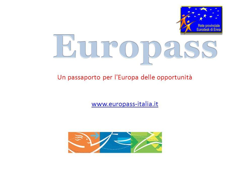 Un passaporto per l'Europa delle opportunità www.europass-italia.it