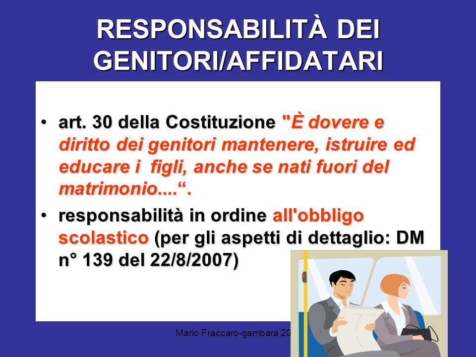 Mario Fraccaro-gambara 2011 RESPONSABILITÀ DEI GENITORI/AFFIDATARI art. 30 della Costituzione