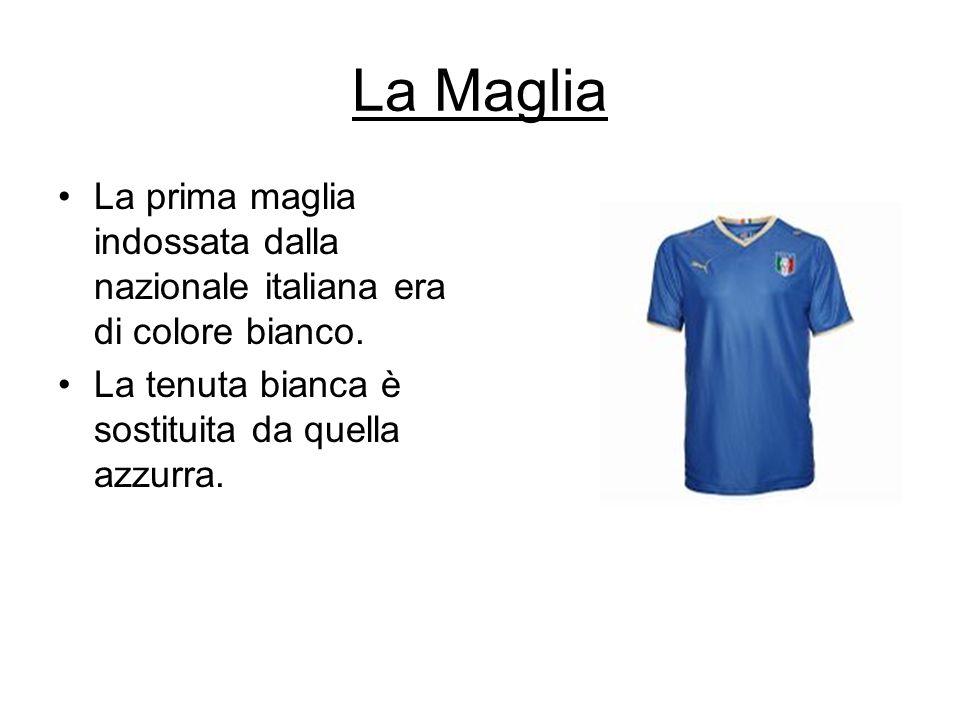 La Maglia La prima maglia indossata dalla nazionale italiana era di colore bianco.
