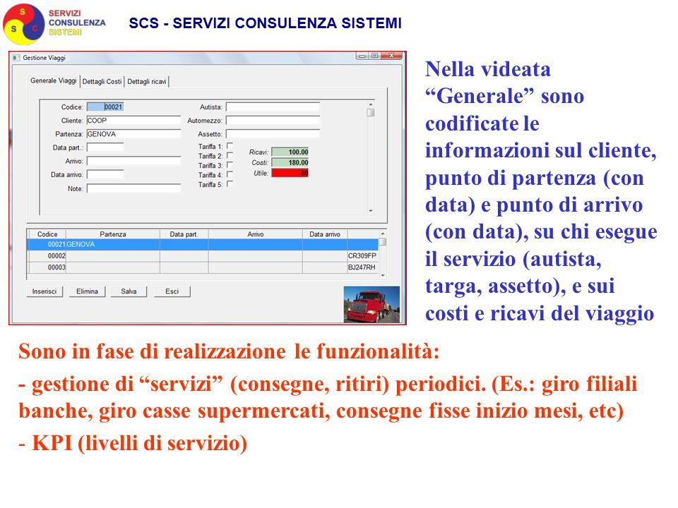 Nella videata Generale sono codificate le informazioni sul cliente, punto di partenza (con data) e punto di arrivo (con data), su chi esegue il serviz