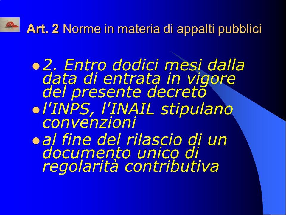 Art.2 Norme in materia di appalti pubblici 2.