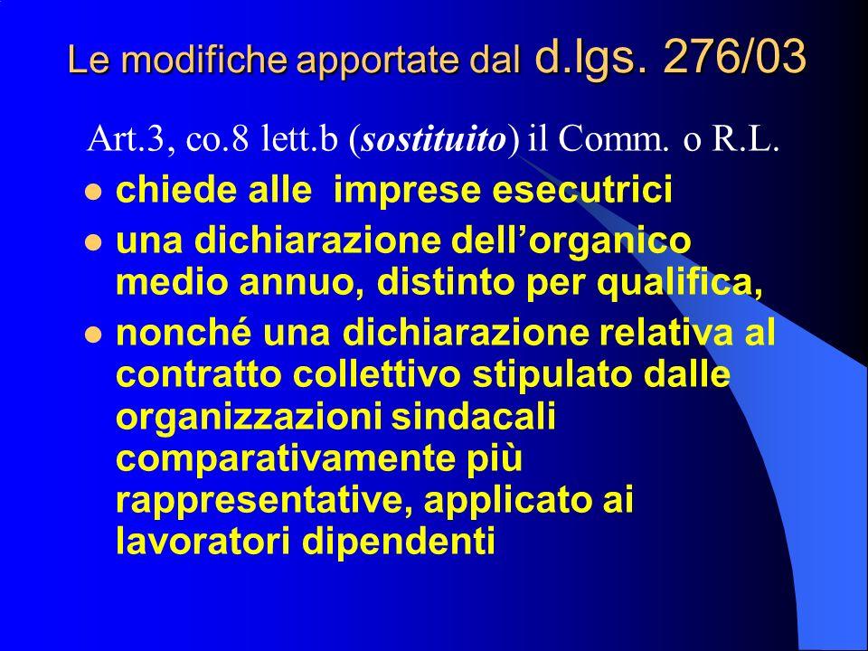 Le modifiche apportate dal d.lgs. 276/03 Art.3, co.8 lett.b (sostituito) il Comm.