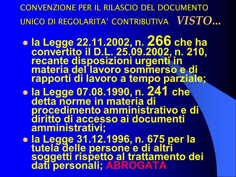 CONVENZIONE PER IL RILASCIO DEL DOCUMENTO UNICO DI REGOLARITA CONTRIBUTIVA VISTO...