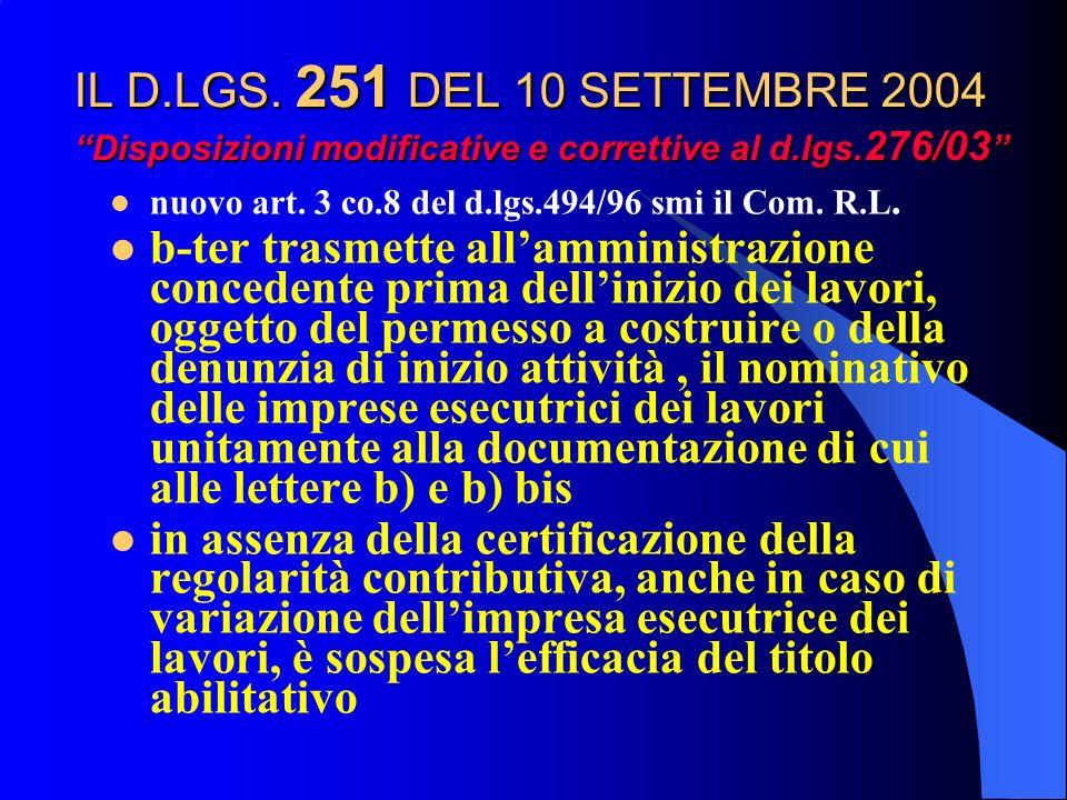 IL D.LGS. 251 DEL 10 SETTEMBRE 2004 Disposizioni modificative e correttive al d.lgs.