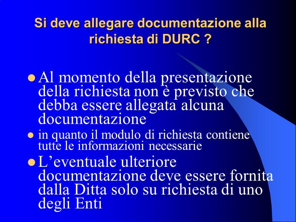 Si deve allegare documentazione alla richiesta di DURC .