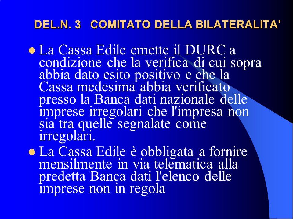 DEL.N. 3 COMITATO DELLA BILATERALITA DEL.N.