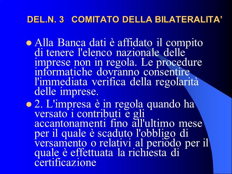 DEL.N.3 COMITATO DELLA BILATERALITA DEL.N.