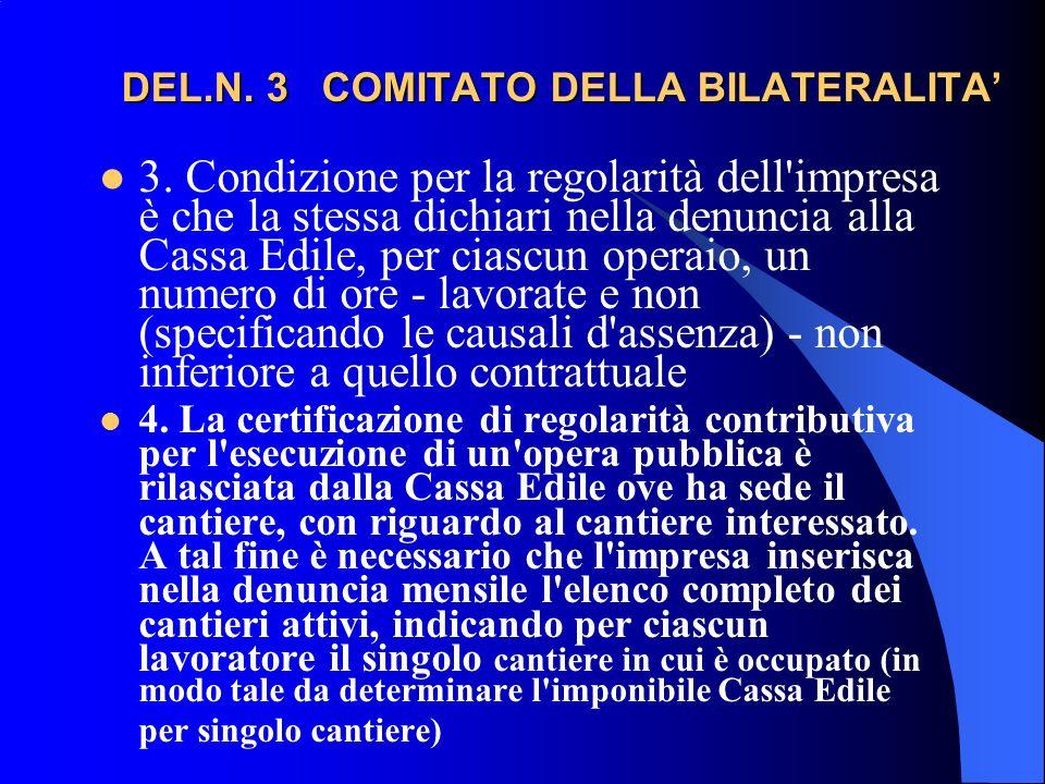 DEL.N.3 COMITATO DELLA BILATERALITA DEL.N. 3 COMITATO DELLA BILATERALITA 3.