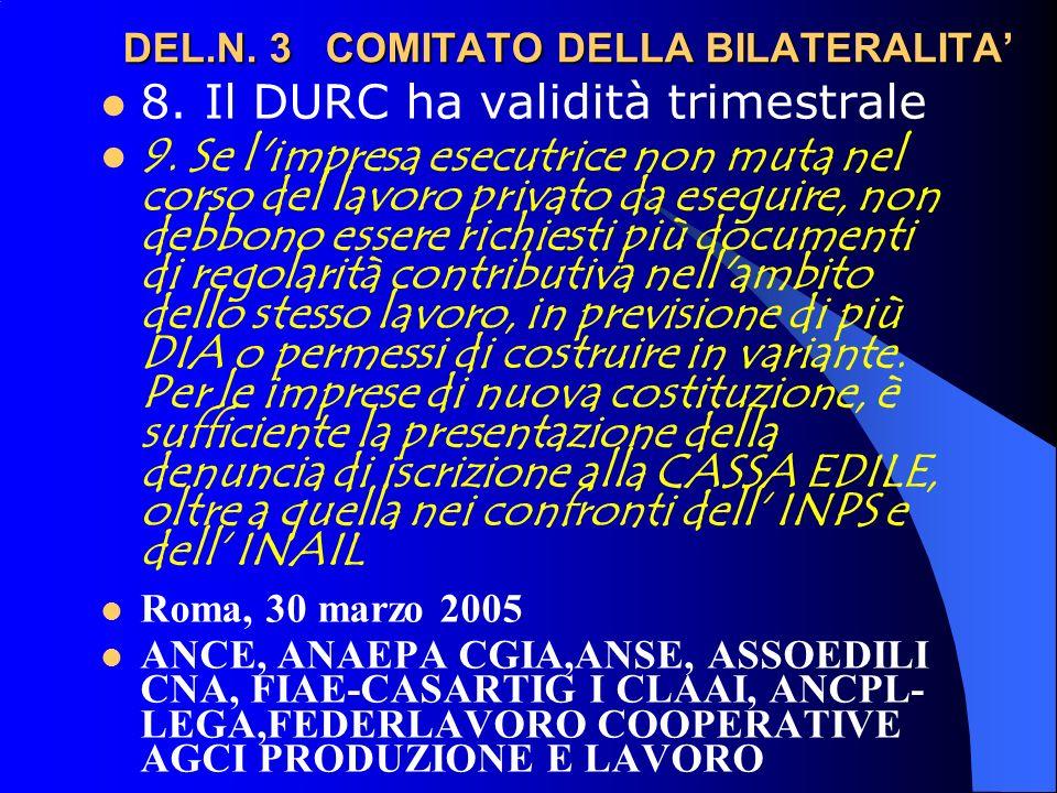 DEL.N.3 COMITATO DELLA BILATERALITA DEL.N. 3 COMITATO DELLA BILATERALITA 8.