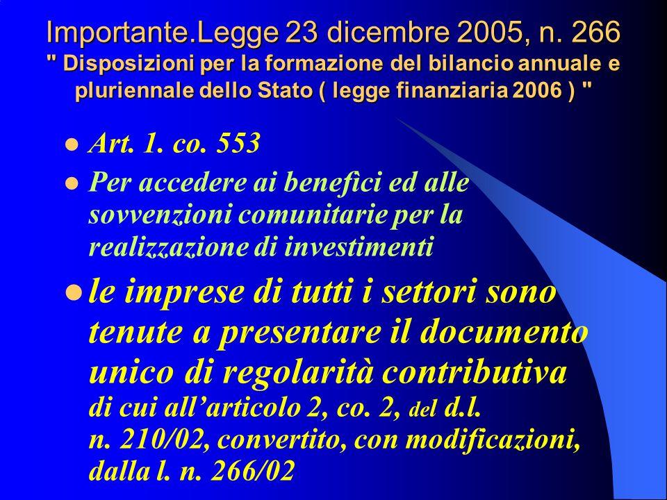 Importante.Legge 23 dicembre 2005, n.