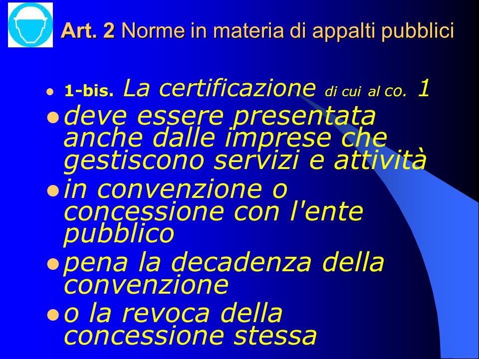 Art.2 Norme in materia di appalti pubblici 1-bis.