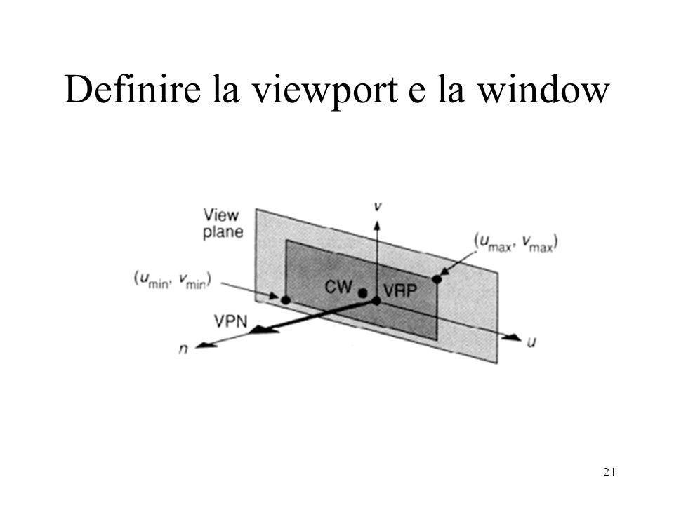 21 Definire la viewport e la window