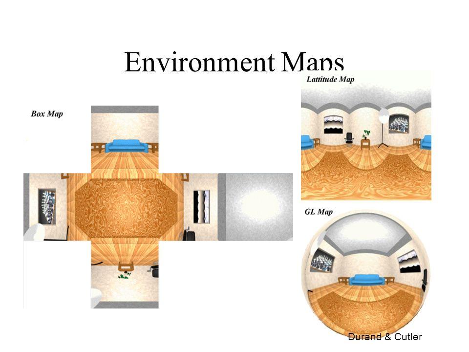 88 Environment Maps Durand & Cutler