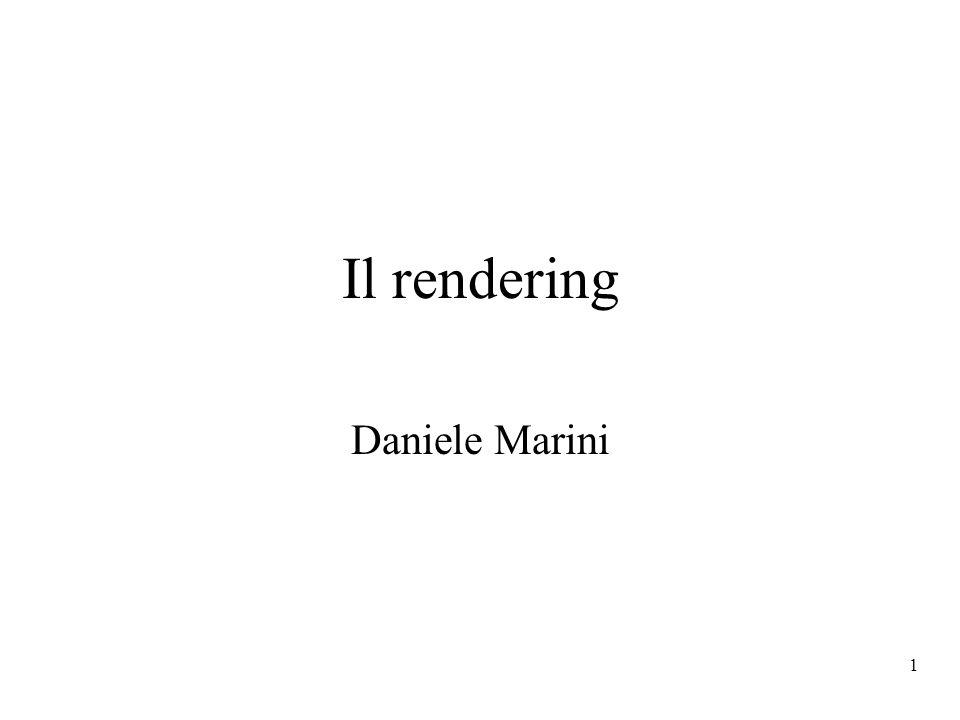 1 Il rendering Daniele Marini