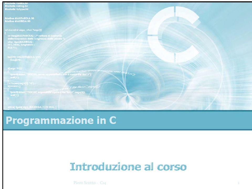Finalità del corso Programma Materiale Requisiti Spendibilità 2Piero Scotto - C14