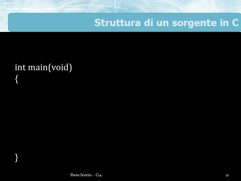 12Piero Scotto - C14 int main(void) { }